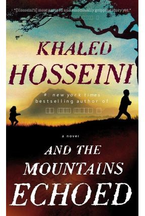 And The Mountains Echoed - Hosseini,Khaled | Tagrny.org