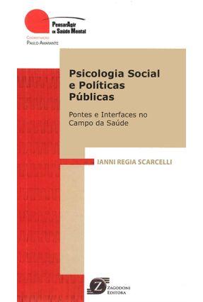 Psicologia Social e Politicas Publicas / Scarcelli - SCARCELLI SCARCELLI pdf epub