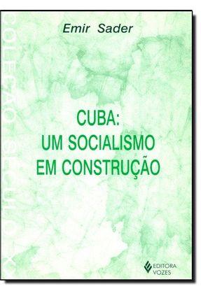 Cuba Um Socialismo Em Construcao - Sader, Emir pdf epub