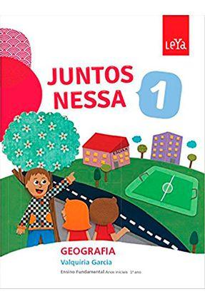 Juntos Nessa - Geografia - Vol. 1 - Juntos Nessa - Valquiria Garcia | Tagrny.org