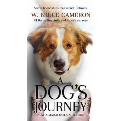 A Dog's Journey - Movie Tie-In
