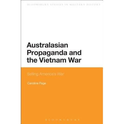 Australasian Propaganda And The Vietnam War - Selling America's War