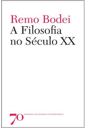Filosofia No Séc. Xx, A - Bodei,Remo pdf epub