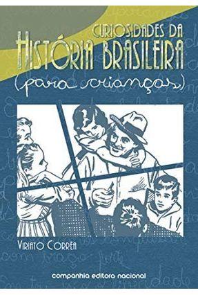 Curiosidades da História Brasileira - Para Crianças - Correa,Viriato pdf epub