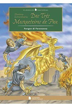 Aventuras Extraordinárias dos Três Mosqueteiros de Pau - Col. Clássicos Nacional - Ferenzona,Fergan Di pdf epub