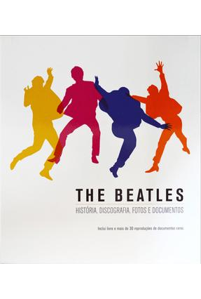 The Beatles - História, Discografia, Fotos e Documentos - Publifolha pdf epub
