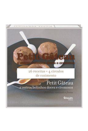 Petit Gâteau - e Outros Bolinhos Doces e Cremosos - Simon,Paul pdf epub
