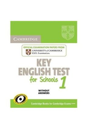 Cambridge Key English Test For Schools 1 - Student's Book Without Answers - Cambridge University Press | Nisrs.org