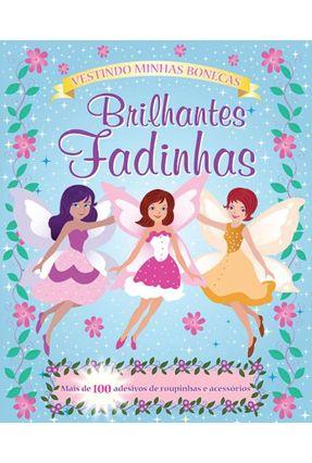 Brilhantes Fadinhas - Vestindo Minhas Bonecas - Editora,Zastras pdf epub