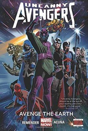 Uncanny Avengers Vol. 4 - Avenge The Earth - Remender,Rick | Tagrny.org