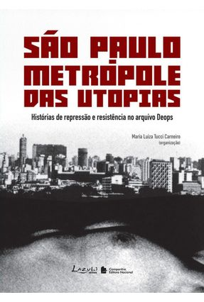 São Paulo Metrópole das Utopias - Carneiro,Maria Luiza Tucci pdf epub