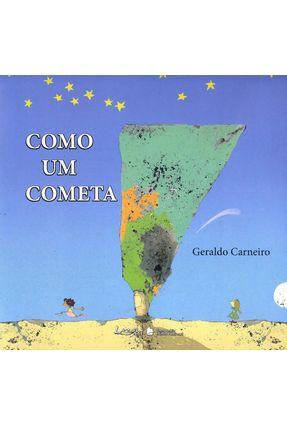 Como Um Cometa - Carnero,Geraldo | Tagrny.org