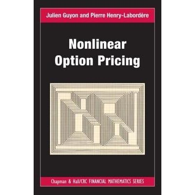 Chapman & Hall/CRC Financial Mathematics - Nonlinear Option Pricing