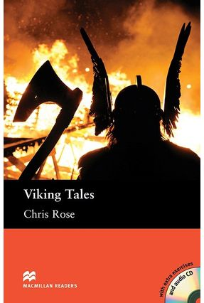 Viking Tales - Macmillan Readers - With Extra Exercises And Audio CD - Editora Macmillan Editora Macmillan pdf epub