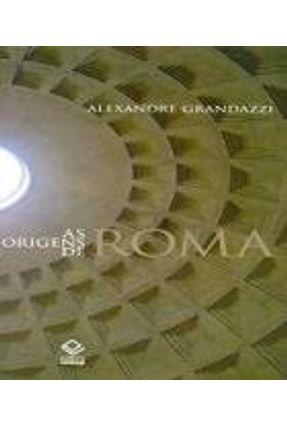 ORIGENS DE ROMA, AS