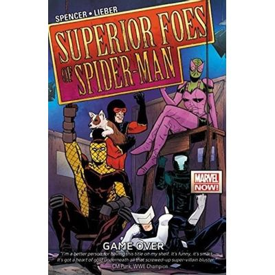The Superior Foes Of Spider-Man Vol.3 - Game Over