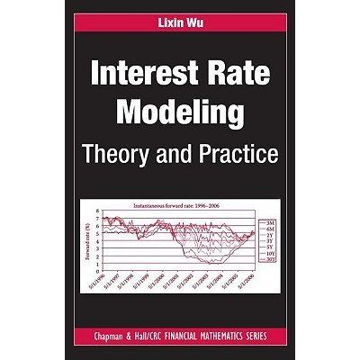 Chapman & Hall/CRC Financial Mathematics - Interest Rate Modeling - Theory And Practice