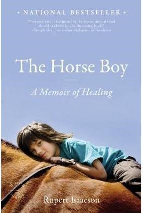 The Horse Boy - Isaacson,Rupert | Hoshan.org