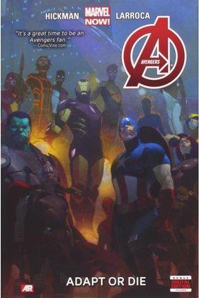 Avengers Vol.5 - Adapt Or Die - Hickman,Jonathan   Hoshan.org