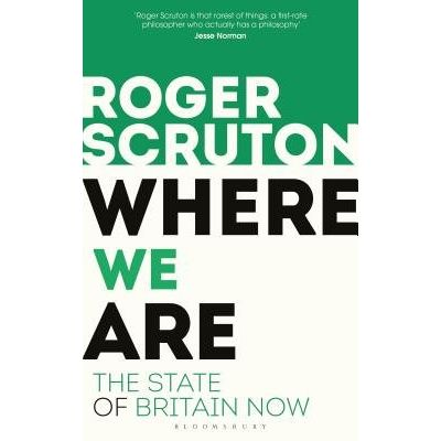 Where We Are - The State Of Britain Now