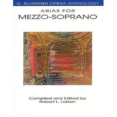 Arias For Mezzo-Soprano  G. Schirmer Opera Anthology