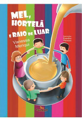 Mel, Hortelã e Raio de Luar - Meriqui,Vanessa | Nisrs.org