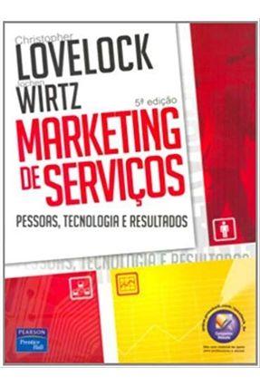 Marketing de Serviços - 5ª Edição - Lovelock,Christopher Wirtz,Jochen   Hoshan.org
