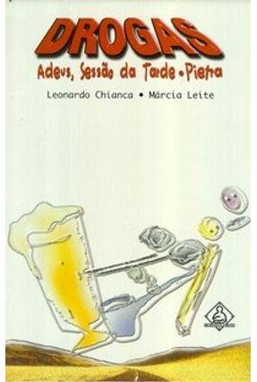 Drogas : Adeus Sessão da Tarde . Pietra - Leite,Márcia Chianca,Leonardo pdf epub