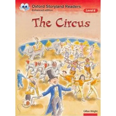 The Circus Niveau - Oxford Storyland Readers 6
