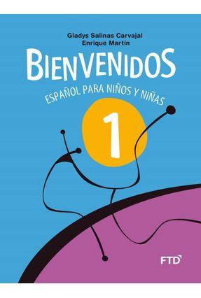 Bienvenidos - Español Para Niños Y Niñas - 1º Ano - Carvajal,Gladys Salinas pdf epub