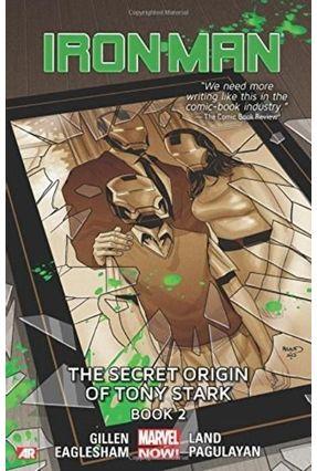 Iron Man Vol. 3 -The Secret Origin Of Tony Stark - Gillen,Kieron   Tagrny.org