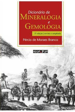 Dicionário de Mineralogia e Gemologia - Branco  ,Pércio De Moraes pdf epub