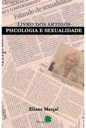 Livro Dos Artigos - Psicologia E Sexualidade - Eliane Marçal   Nisrs.org