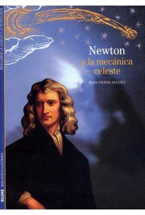 Newton Y La Mecánica Celeste - Maury,Jean-pierre   Hoshan.org