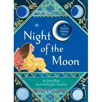 Night Of The Moon - A Muslim Holiday Story