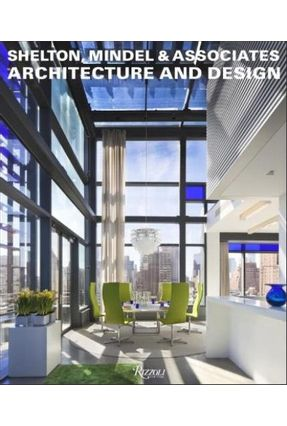Shelton, Mindel & Associates - Architecture And Design - Moran,Michael Giovannini,Joseph   Hoshan.org
