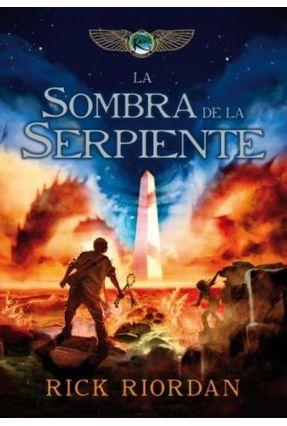 Sombra de La Serpiente, La - Riordan,Rick | Tagrny.org