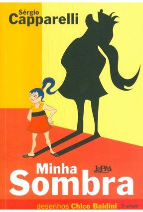 Minha Sombra - Caparelli,Sergio | Hoshan.org
