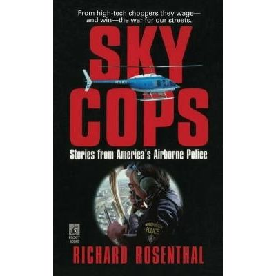 Sky Cops - Stories From America's Airborne Police