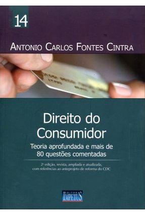 Direito do Consumidor - Vol. 14 - 2ª Ed. 2013 - Fontes Cintra,Antônio Carlos   Hoshan.org