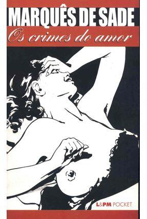 Os Crimes do Amor -  Pocket / Bolso - Sade,Marques de pdf epub