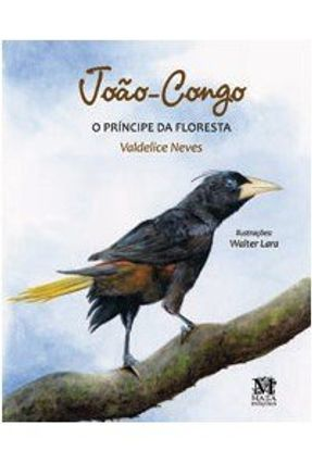 Joao - Congo - o Principe da Floresta - Neves,Valdelice pdf epub