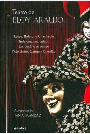 Teatro de Eloy Araújo - Araujo,Eloy pdf epub