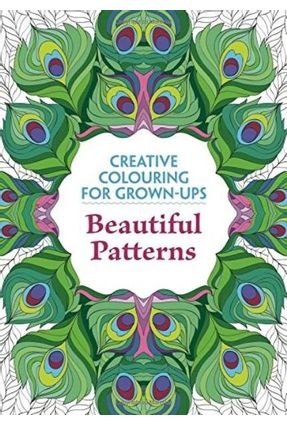 Beautiful Patterns - Creative Colouring For Grown-Ups - Various Authors | Hoshan.org
