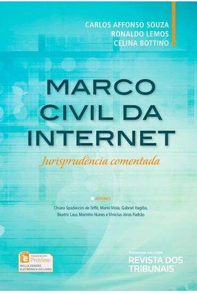 MARCO CIVIL DA INTERNET - Jurisprudência Comentada - Ronaldo Lemos Celina Bottino | Nisrs.org