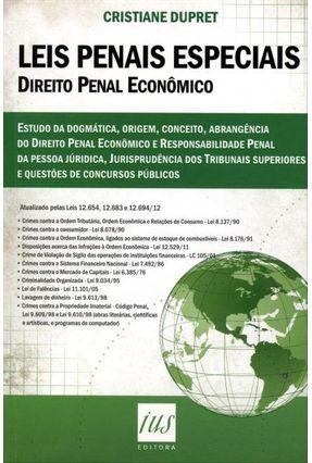 Leis Penais Especiais - Direito Penal Econômico - Dupret,Cristiane | Hoshan.org