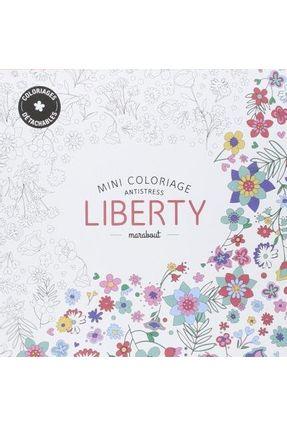 Mini Coloriage Antistress - Liberty - Collectif   Hoshan.org