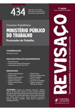 Revisaço - Ministério Público do Trabalho - 434 Questões Comentadas - 3ª Ed. 2015 - Correia,Henrique   Tagrny.org