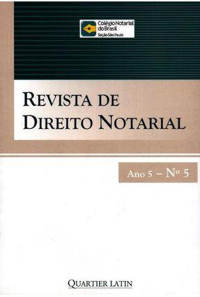 Revista de Direito Notarial - Ano 5 - Nº 5 - Quartier Latin   Hoshan.org