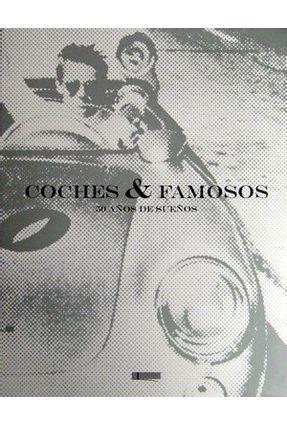 Coches Y Famosos - 50 Años De Sueños - Libro,Reditar | Hoshan.org